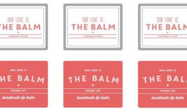 "Our Love Is The Balm (Pucker Up)"" Lip Balm Labels Printable within Free Chapstick Label Template"