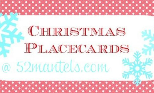 52 Mantels: Free Christmas Place Cards! | Christmas Place in Christmas Table Place Cards Template