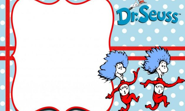Free Thing 1 And Thing 2 Dr. Seuss Invitation Templates in Dr Seuss Birthday Card Template